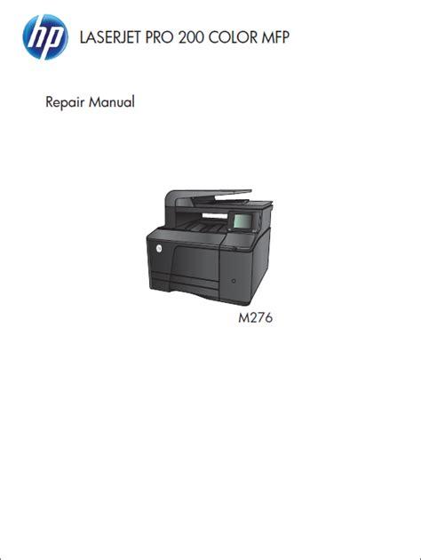 hp laser printer repair hp color laserjet m276 service repair manual repair printer