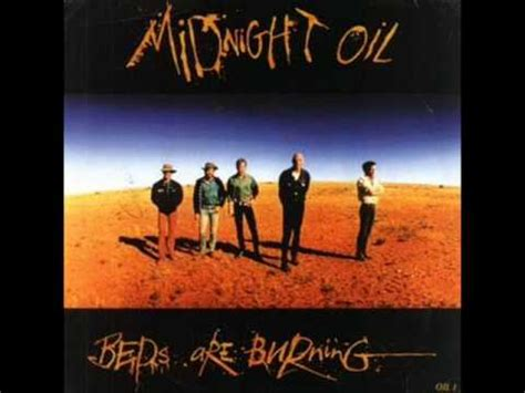 burning bed song midnight oil beds are burning hq sound youtube