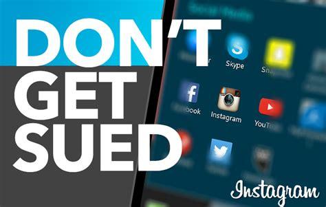 don design instagram don t get sued by instagram 8 guidelines you should