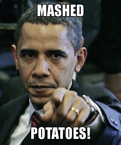 Mashed Potatoes Meme - mashed potato memes image memes at relatably com