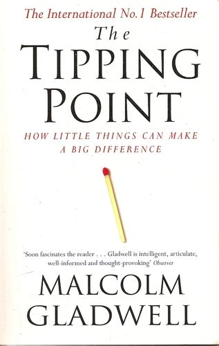 the tipping point how quotes from the tipping point malcolm gladwell quotesgram