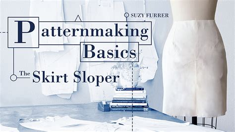 pattern making online course how to make a skirt sloper patternmaking basics craftsy