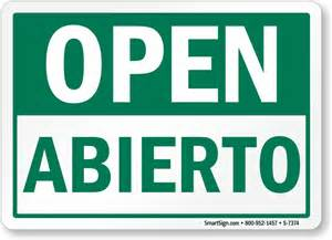 open bilingual open abierto sign hassle free shipping sku s
