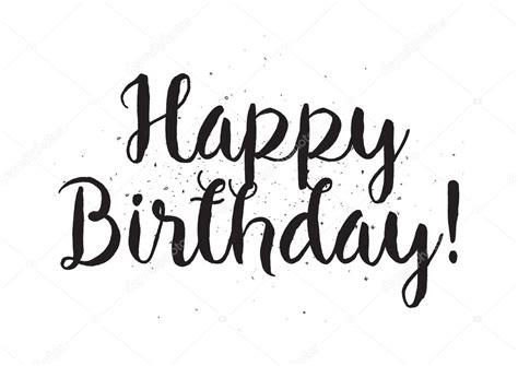 imagenes para cumpleaños blanco y negro inscripci 243 n de cumplea 241 os feliz tarjeta de felicitaci 243 n
