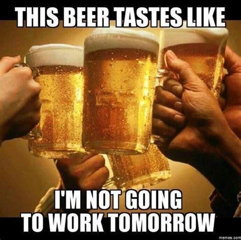 Beer Meme - this beer tastes like meme makes me smile pinterest