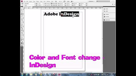 how to change font color in indesign indesign color and font change wmv