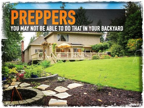 What Does Not In Backyard by Preppers You May Not Be Able To Do That In Your Backyard