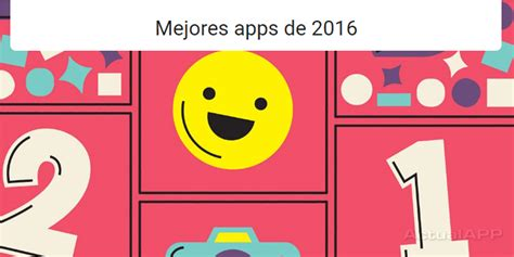 mejores hipotecas marzo 2016 en espaa ranking google play las mejores apps y juegos del 2016 espa 241 a