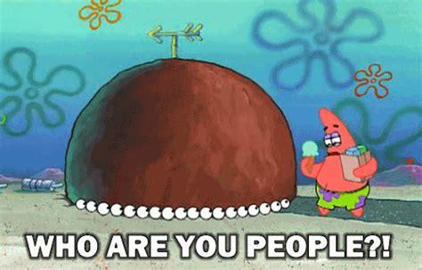 Who Are You People Meme - character patrick star tumblr