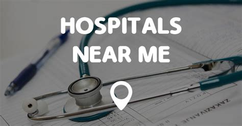 hospital near me hospitals near me points near me