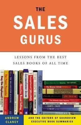 benjamin s sale of goods books the sales gurus lessons from the best sales books of all