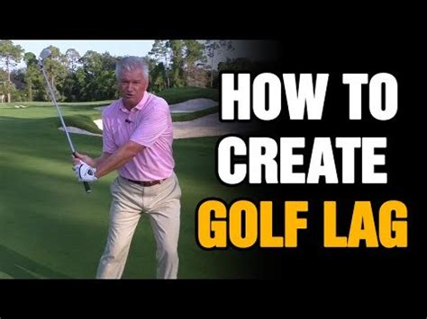 how to keep lag in golf swing golf lag drills how to create lag in the golf swing