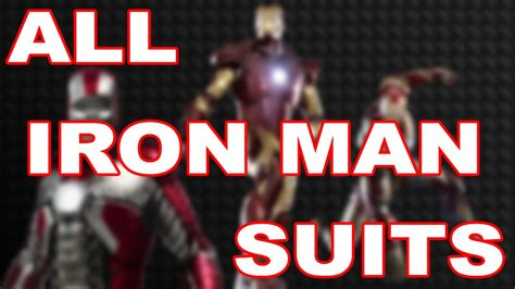 iron man suits video iron man iron man