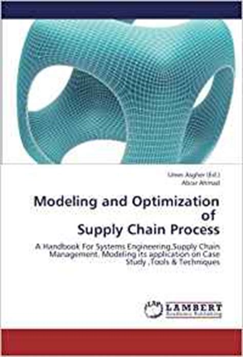 intelligent systems modeling optimization and automation and engineering books modeling and optimization of supply chain