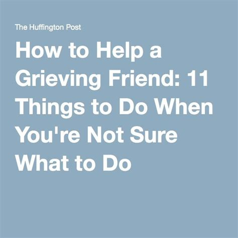how to comfort a spouse who is grieving best 25 grieving friend ideas on pinterest sympathy