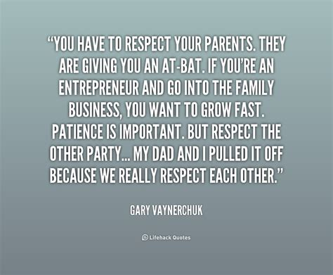 Respect Your Parents Quotes In respect your parents quotes quotesgram