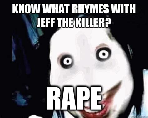 Jeff The Killer Meme - jeff the killer meme www imgkid com the image kid has it