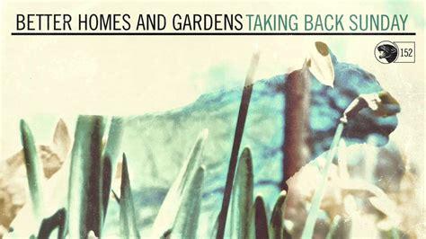 Better Homes And Gardens Lyrics taking back sunday better homes and gardens doovi