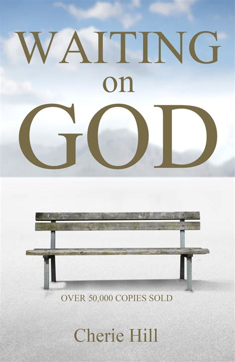 waiting for you books christian book author cherie hill waiting on god