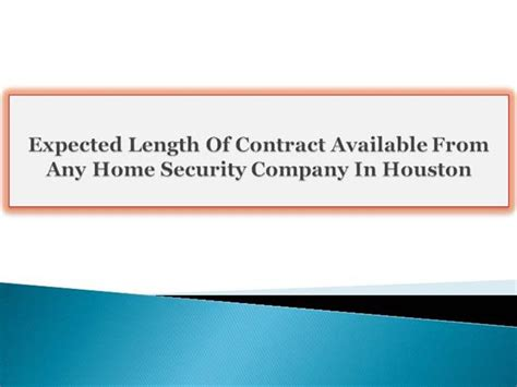 contract available from any home security company in