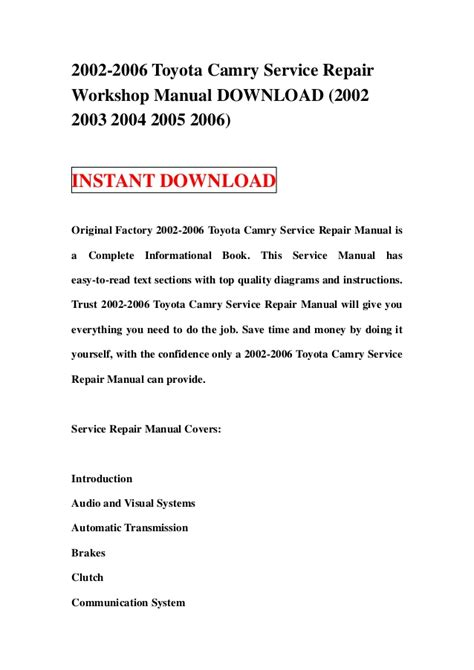 service repair manual free download 2006 toyota matrix navigation system 2002 2006 toyota camry service repair workshop manual download 2002