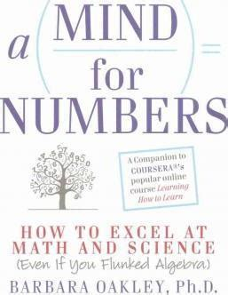 mind for numbers how a mind for numbers associate professor of engineering barbara oakley 9781469061993