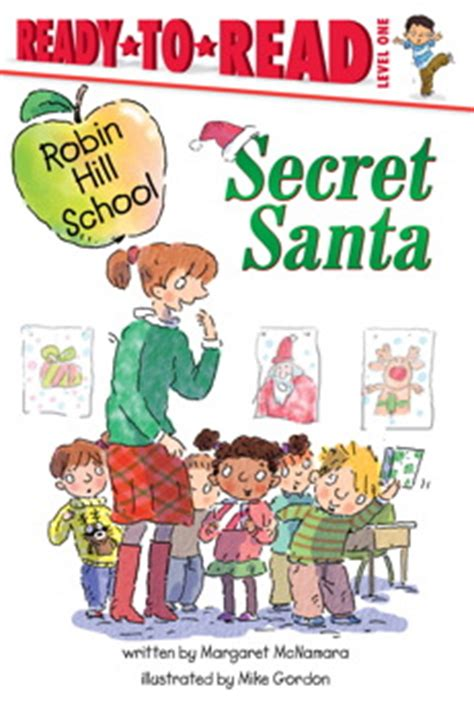 santa s secret books secret santa book by margaret mcnamara mike gordon