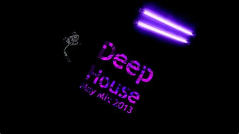 deep house music 2013 new deep house music may mix 2013 youtube