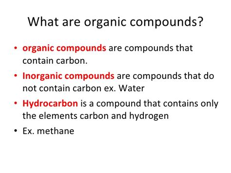 What Is An Organic Compound Biology Carbon Compounds