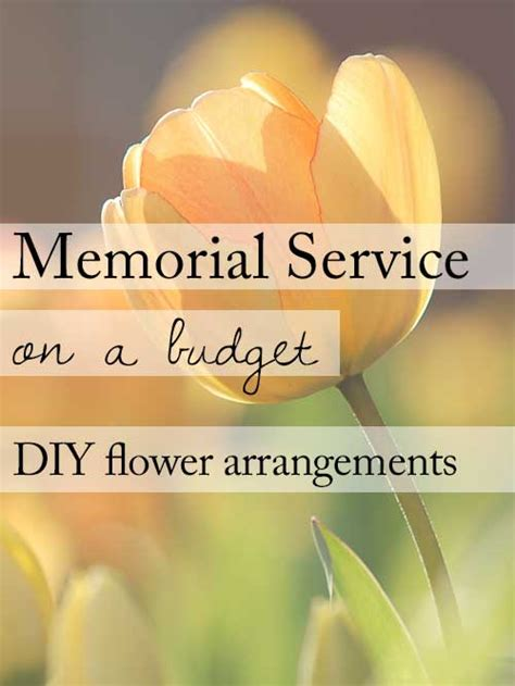 your own to be a service 15 ideas for a beautiful memorial service on a budget