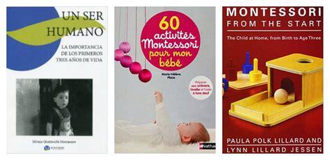 libro montessori explicado a los libros para profundizar en la filosofia montessori tigriteando