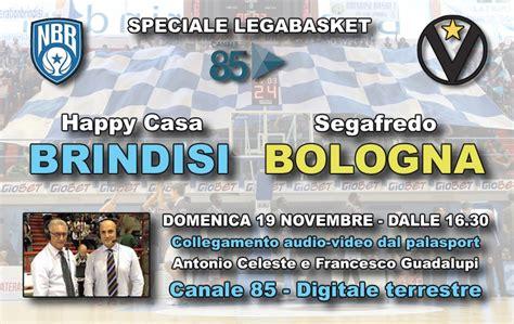 happy casa bologna legabasket happy casa bologna diretta speciale canale