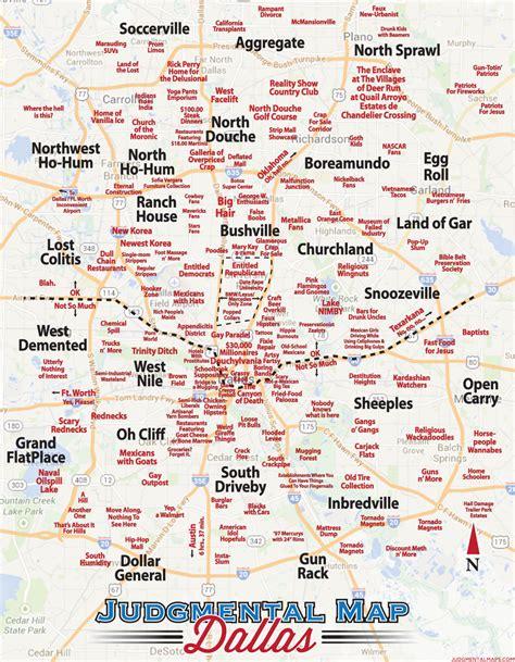 Judgmental Map of Dallas   D Magazine