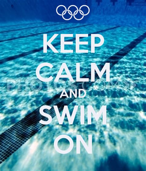 Keeps On by Keep Calm And Swim On Poster Kg Keep Calm O Matic