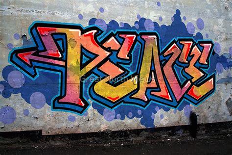 peace graffiti  great north views redbubble