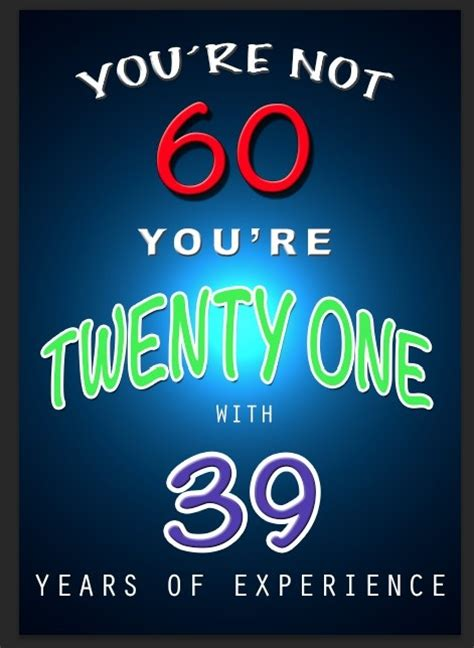 Birthday Quotes For 60 Year 17 Best 60th Birthday Quotes On Pinterest 60th Birthday