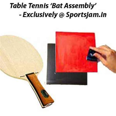 buy table tennis bat buy table tennis bat assembly service india