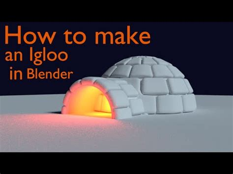 How To Make An Igloo Out Of Paper - how to model an igloo in blender
