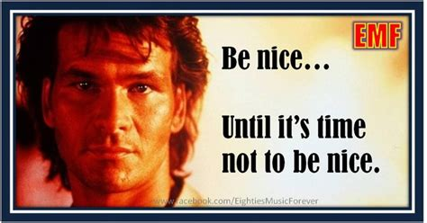 Roadhouse Meme - patrick swayze roadhouse quotes quotesgram