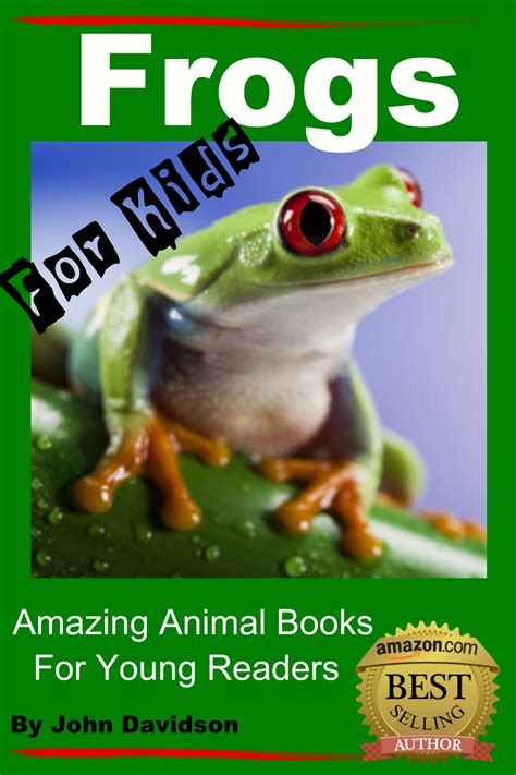 amazing picture books amazing animal books frogs