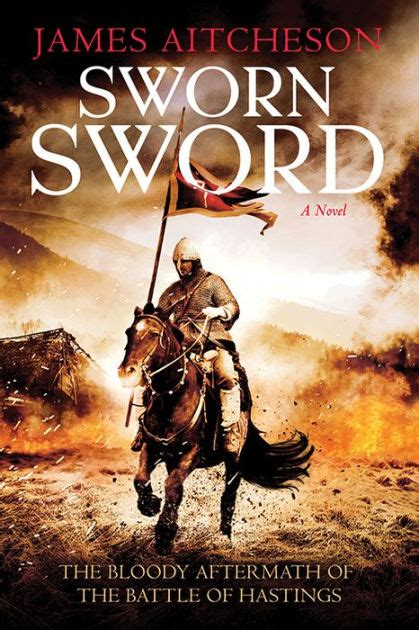 libro the sworn sword the sworn sword conquest series 1 by james aitcheson hardcover barnes noble 174