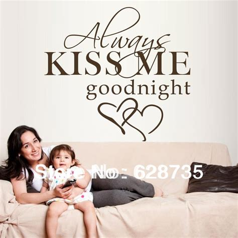 Always Kiss Me Goodnight Wall Stickers aliexpress com buy large size 60x55cm hot selling on