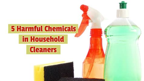 harmful household products 5 harmful chemicals in household cleaners youtube