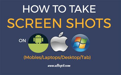 how to take a screen on an android how to take screenshots on android iphone windows and mac