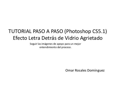 tutorial photoshop slideshare tutorial paso a paso photoshop cs5