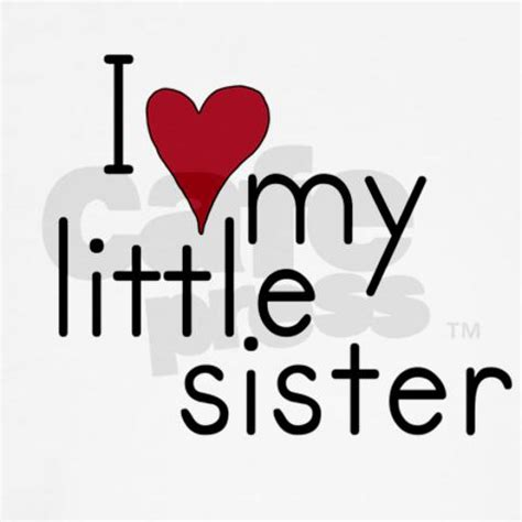 images of love my sister i love my little sister quotes quotesgram