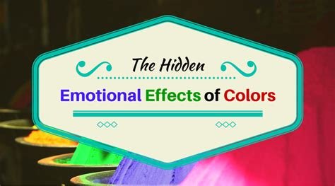 psychological effects of color the hidden emotional effects of color in coloring