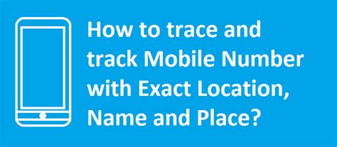 Location Finder Of Mobile Number With Address How To Trace Mobile Number With Exact Name Location