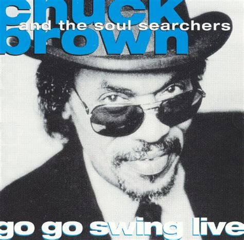 Go Go Swing Live go go swing live chuck brown songs reviews credits allmusic
