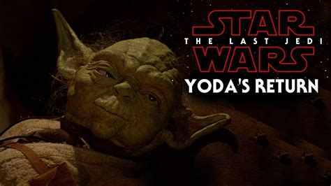 star wars the last 1785862111 yoda s return more star wars the last jedi youtube
